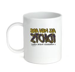 Coffee Cup Travel Mug 11 15 All Men Are Idiots I Married The
