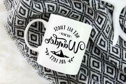 Coffee Mug Not All Those Who Wander Are Lost Travel Adventur