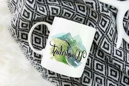 Coffee Mug Wanderlust Not All Those Who Wander Are Lost Trav